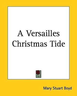 A Versailles Christmas-Tide