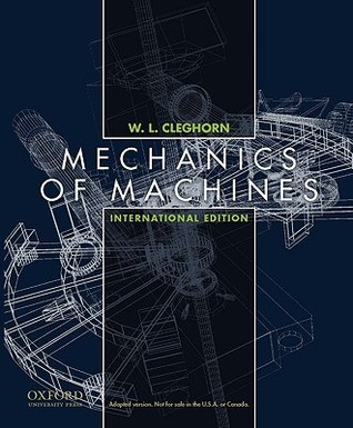 Mechanics Of Machines By W L Cleghorn