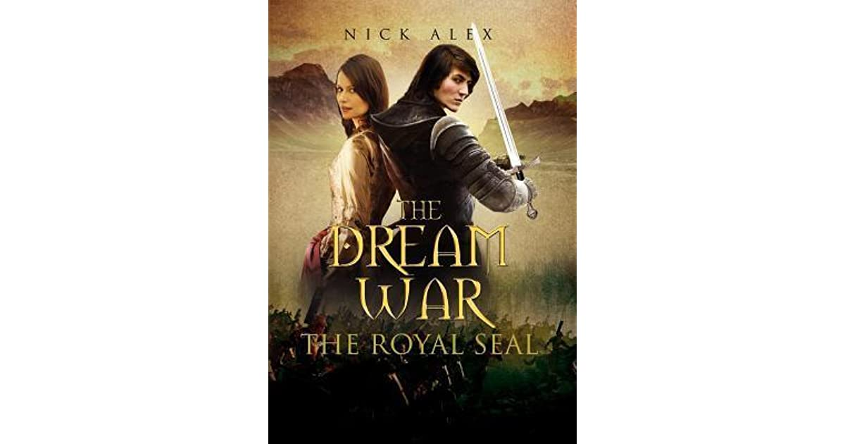 The Dream War: The Royal Seal