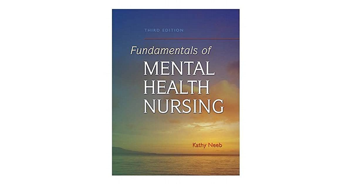 Fundamentals Of Mental Health Nursing By Kathy Neeb