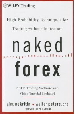 Naked Forex - Alex Nekritin
