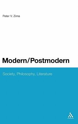 Modern/Postmodern: Society, Philosophy, Literature