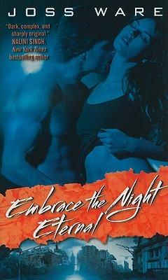 Embrace the Night Eternal (Envy Chronicles, #2)