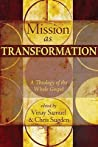 Mission as Transformation: A Theology of the Whole Gospel