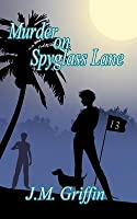 Murder on Spyglass Lane (Sarah McDougall, #1)
