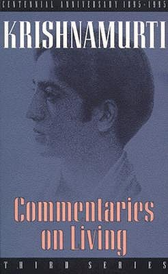 Jiddu Krishnamurti COMMENTARIES ON LIVING 3