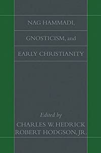 Nag Hammadi, Gnosticism, and Early Christianity