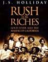 Rush for Riches by J.S. Holliday