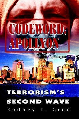 Codeword: Apollyon: Terrorism's Second Wave