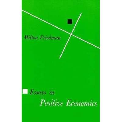 Friedman essay in positive economics