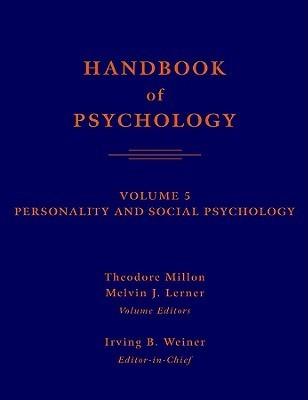 Handbook-Of-Psychology-Volume-5-Personality-And-Social-Psychology