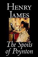 The Spoils of Poynton by Henry James, Fiction, Literary