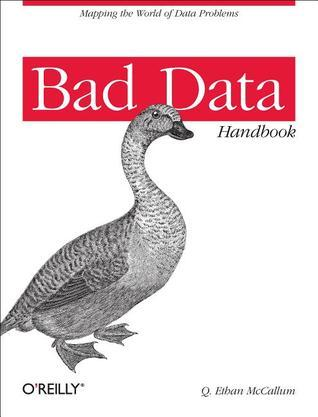Bad Data Handbook Cleaning Up