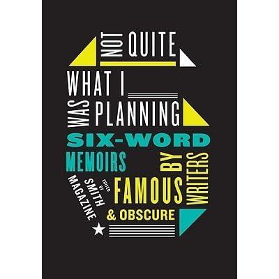 I Can't Keep My Own Secrets: Six-Word Memoirs by Teens ...