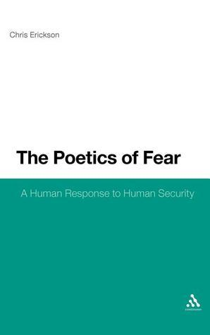 The-Poetics-of-Fear-A-Human-Response-to-Human-Security