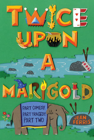 Twice Upon A Marigold Upon A Marigold 2 By Jean Ferris