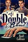 Double Blind by Heidi Cullinan