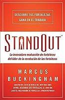 Standout: La innovadora evaluación de fortalezas del líder de la revolución de las fortalezas