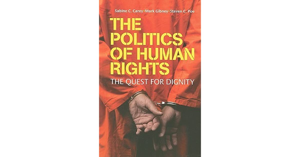 the politics of human rights the quest for dignity
