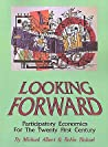 Looking Forward: Participatory Economics for the Twenty First Century
