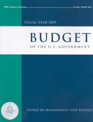 Budget of the United States Government: Fiscal Year 2009