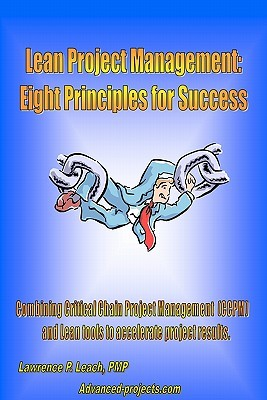 Lean Project Management: Eight Principles for Success