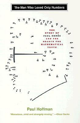 The Man Who Loved Only Numbers by Paul Hoffman