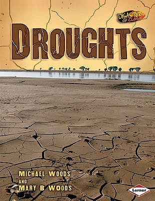 Drought. Michael Woods and Mary B. Woods