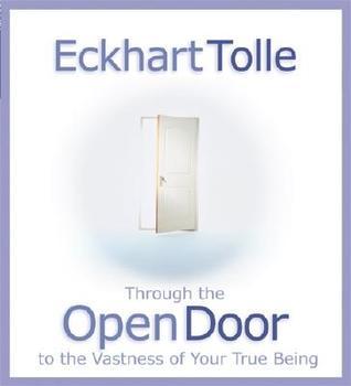 Through the Open Door: To the Vastness of Your True Being