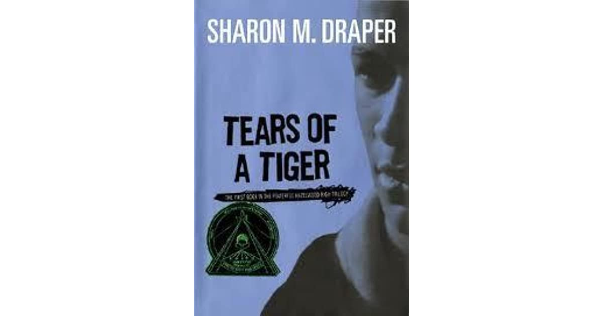 tears of a tiger hazelwood high by sharon m draper