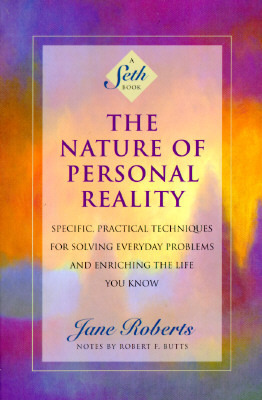 the-nature-of-personal-reality-jane-roberts