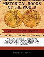 Korea's Fight for Freedom, with a Foreword by T. S. Wentworth
