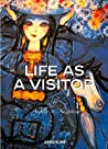 Life As a Visitor