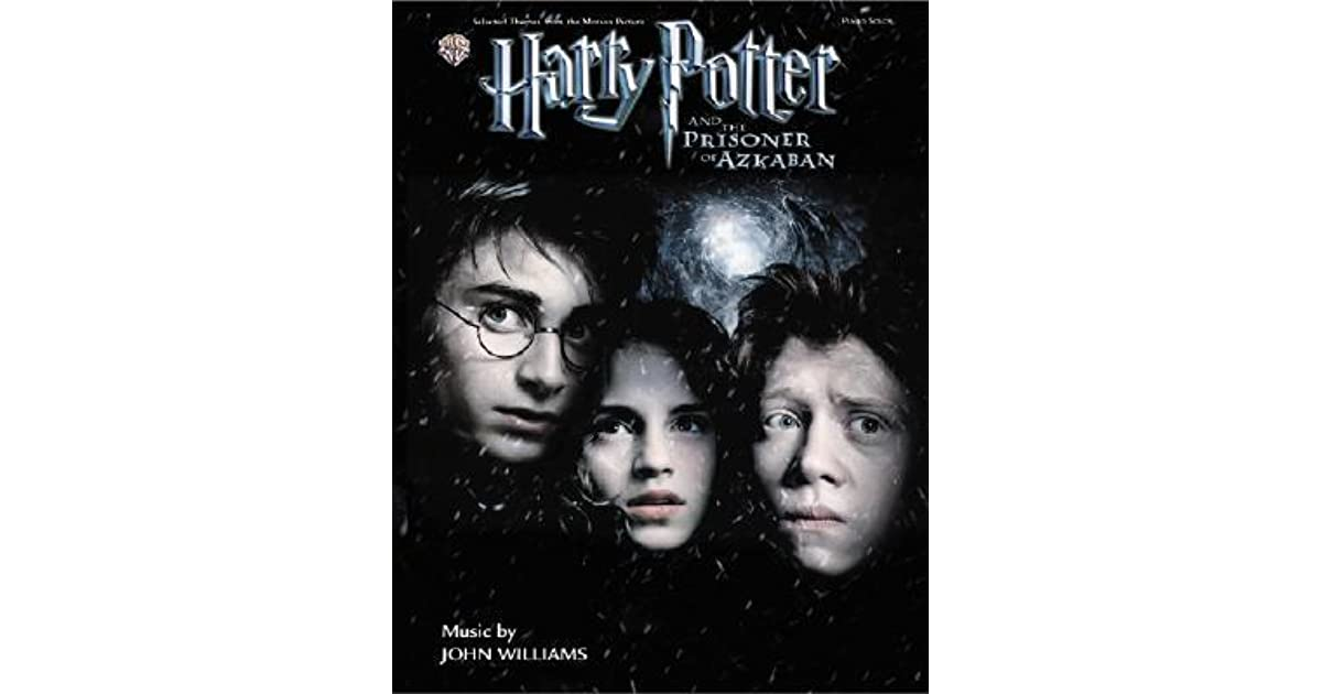 Harry Potter Book Goodreads ~ Harry potter and the prisoner of azkaban by john williams