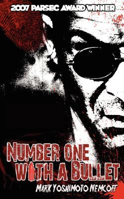 Number One with a Bullet by Mark Yoshimoto Nemcoff
