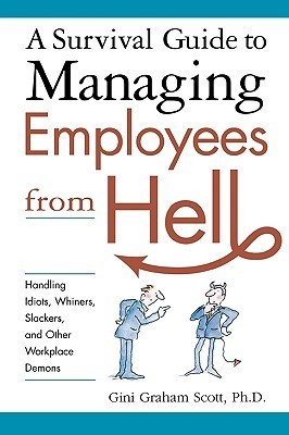 A-Survival-Guide-to-Managing-Employees-from-Hell