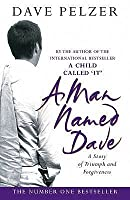 A Man Named Dave (Dave Pelzer, #3)