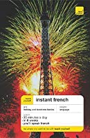 Teach Yourself Instant French Package (Book + 2cd )