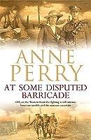 At Some Disputed Barricade (World War I, #4)