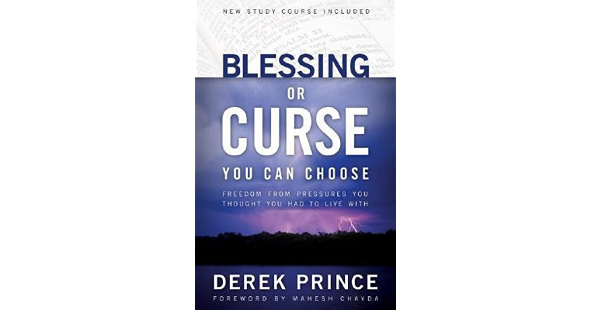 Blessing or Curse: You Can Choose: Freedom from Pressures You
