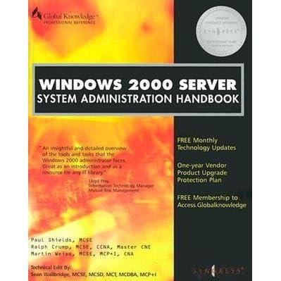 Windows 2000 Server System Administration Handbook by Syngress Media Inc