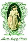 Aunt Jane's Nieces (Aunt Jane's Nieces, #1)
