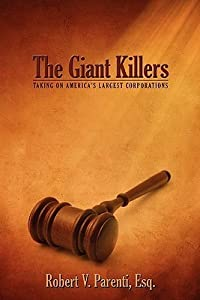 The Giant Killers: Taking on America's Largest Corporations