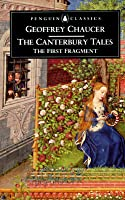 The Canterbury Tales: The First Fragment