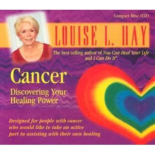 Cancer By Louise L Hay