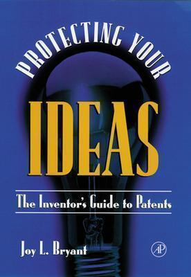 Protecting-Your-Ideas-The-Inventor-s-Guide-to-Patents