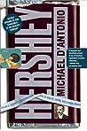 Hershey: Milton S. Hershey's Extraordinary Life of Wealth, Empire, and Utopian Dreams