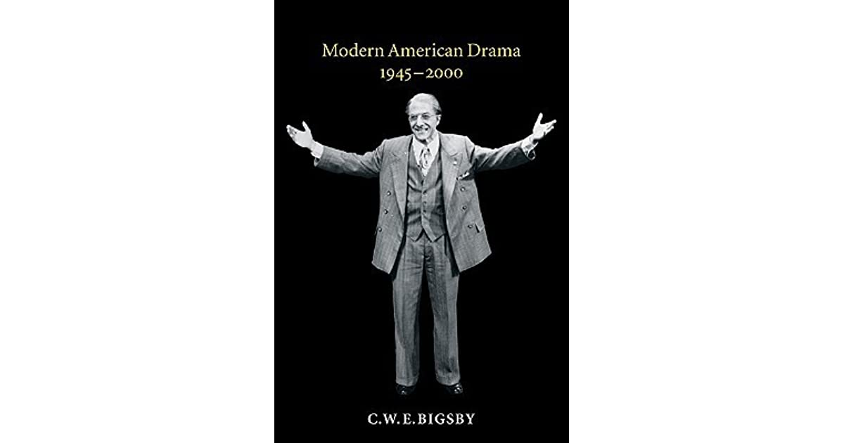 modern american drama Complete summary of american drama enotes plot summaries cover all the significant action of american drama.