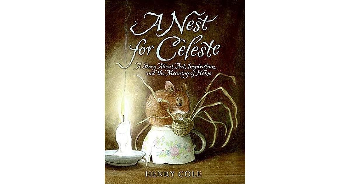 A Nest for Celeste - Henry Cole - Hardcover