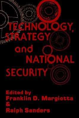 Technology, Strategy and National Security